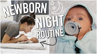 REALISTIC NEWBORN NIGHT TIME ROUTINE 2019 || BETHANY FONTAINE
