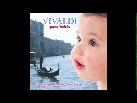 Vivaldi para bebes 12 - musica para dormir relajar  bebe - arrullo estimulacion - cuna  inteligencia