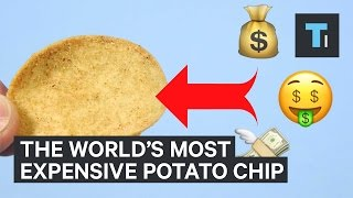 The world's most expensive potato chip