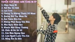 Tuyển Tập Những Ca Khúc Hay Nhất Của Sơn Tùng M-TP | Liên Khúc Sơn Tùng | MUSIC M-ST