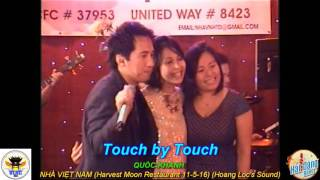 YOU'RE MY HEART YOU'RE MY SOUL  - TOUCH BY TOUCH -  QUỐC KHANH   Hai Dang Band 11 5 16