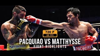 Manny Pacquiao VS Lucas Matthysse - Fight Highlights I HD 60fps