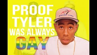 PROOF that Tyler The Creator was Always GAY and tiptoeing OUT OF THE CLOSET