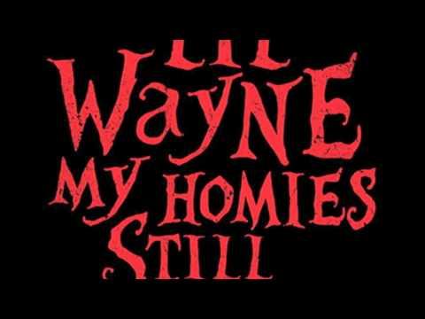 Lil Wayne Ft Big Sean My Homies Still Dirty