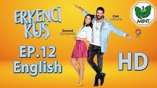 Early Bird - Erkenci Kus 12 English Subtitles Full Episode HD