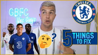 5 Things To FIX CHELSEA FC In 2020/21