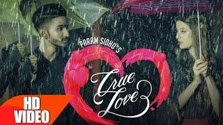 True Lovers – Param Sidhu