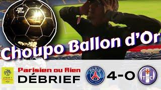 PSG vs Toulouse 4-0 ( Choupo Ballon D'or )