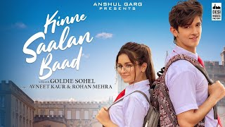 Download Video: KINNE SAALAN BAAD Goldie Sohel Ft Avneet Kaur