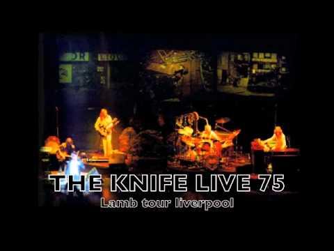 Genesis  THE KNIFE LIVE 1975 (Lamb tour)