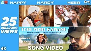 Teri Meri Kahani OFFICIAL Song- Himesh Reshammiya & Ra..