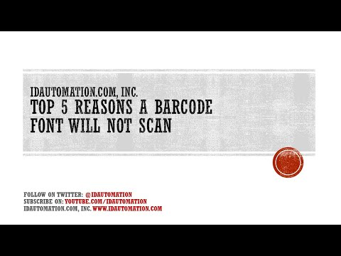 Top 5 Reasons a Barcode Font will not Scan