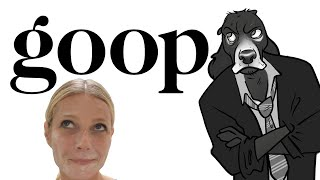 What's Wrong With GOOP (Gwyneth's Overload Of Pseudoscience)