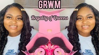 GRWM Using Royalty Of Queens