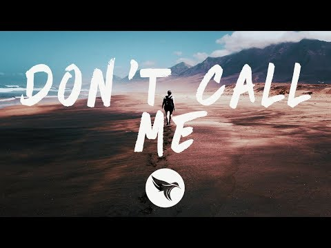 Nevada & Loote - Don't Call Me (Lyrics)