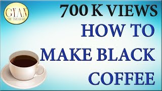 how-to-make-black-coffeegood-for-weight-reduce.jpg