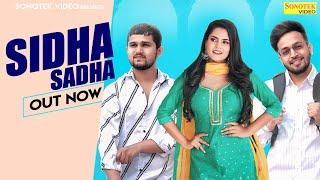 Sidha Sadha – Mohit Godara Ft Micky Arora