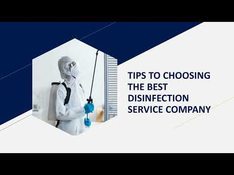 TIPS TO CHOOSING THE BEST DISINFECTION SERVICE COMPANY
