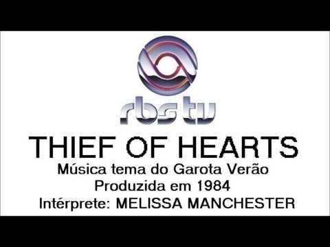 Melissa Manchester - Thief of Hearts (Tema do Garota Verão)