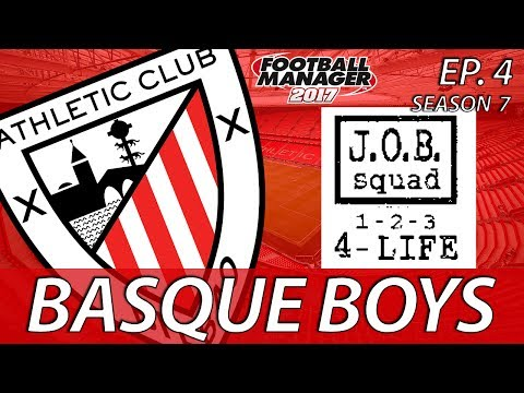 Basque Boys | S07E04 | JOBBED SQUAD | Football Manager 2017