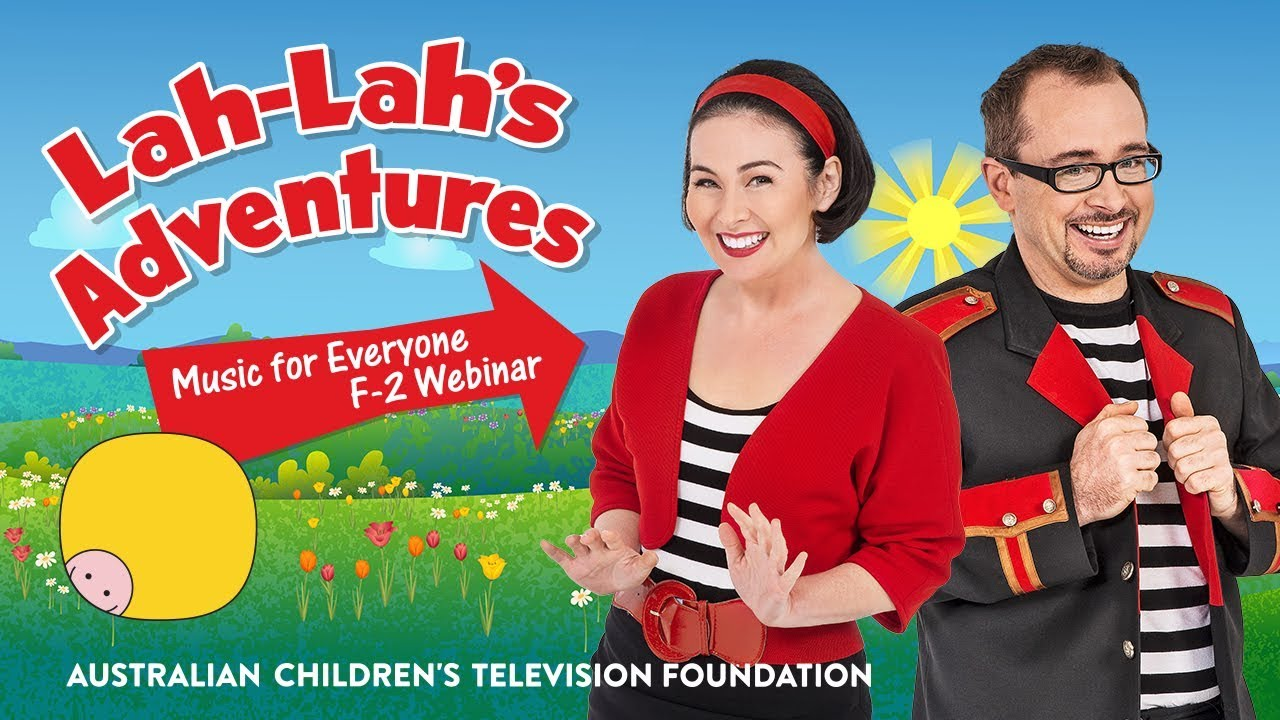 Lah-Lah's Adventures: Music For Everyone F-2 Webinar
