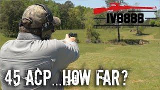 How Far Will a 45 ACP Kill?