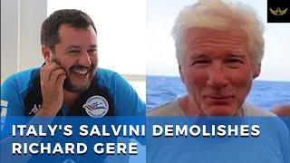Italy's Matteo Salvini DEMOLISHES Hollywood hypocrite Richard Gere