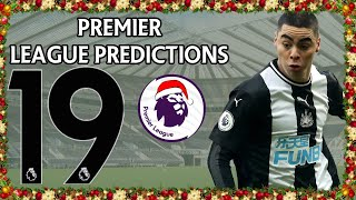 Premier League Boxing Day Score Predictions Week 19 2019/20 Season