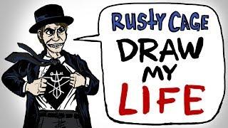 Draw My Life - Rusty Cage