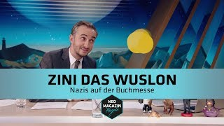 Zini das Wuslon - Nazis auf der Buchmesse | NEO MAGAZIN ROYALE mit Jan Böhmermann - ZDFneo
