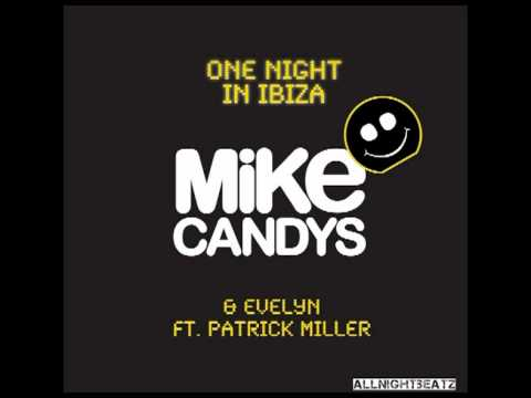 Mike Candys feat Evelyn - One Night In Ibiza