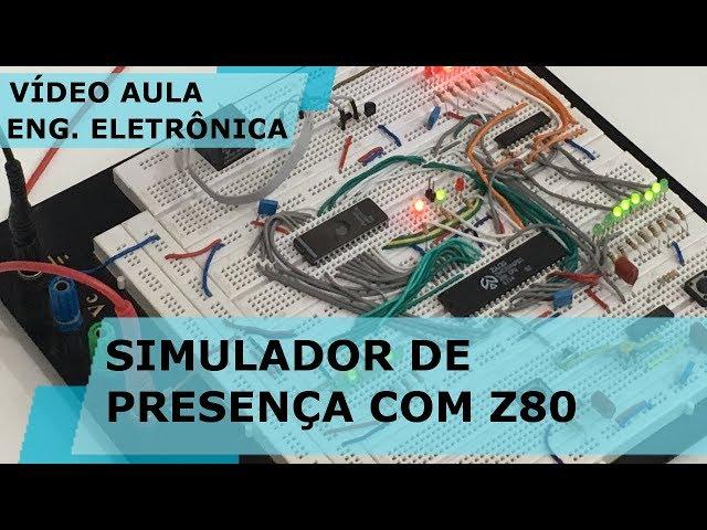 SIMULADOR DE PRESENÇA COM Z80 | Vídeo Aula #248