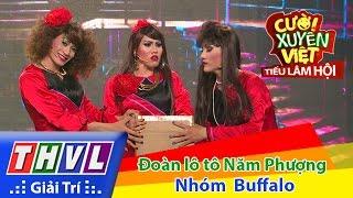 THVL | Cười xuyên Việt - Tiếu lâm hội | Tập 4: Đoàn lô tô Năm Phượng - Nhóm Buffalo