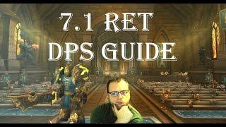 Wow-Legion-7.1 Ret Paladin DPS Guide
