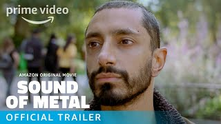 Sound of Metal – Official Trailer | Prime Video HD