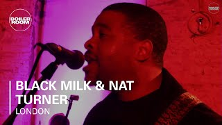 Black Milk & Nat Turner London Live Set