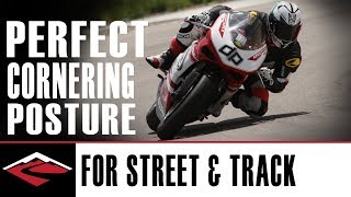 Perfect Cornering Posture for the Street and Track Riding | Motorcycle Riding Techniques