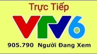 🔴 VTV6 Trực Tiếp bóng đá hôm nay- Xem VTV6 HD Full - Trực tiếp trận  Việt Nam vs Thái Lan