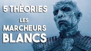 5 THÉORIES - Les Marcheurs Blancs (Game of Thrones - Saison 8)