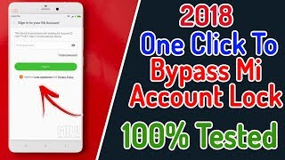 2018 One Click To bypass Mi Account Lock | How to Remove Mi account Lock | All Model Supported 100%