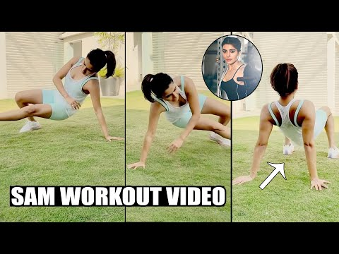 Samantha Akkineni Latest Workout Video