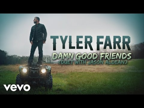 Tyler Farr - Damn Good Friends (Audio) (Duet with Jason Aldean)