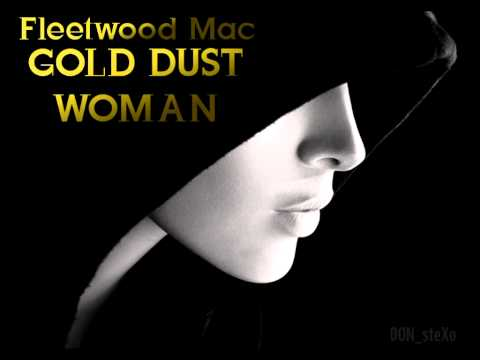 Fleetwood Mac - Gold Dust Woman (album version)