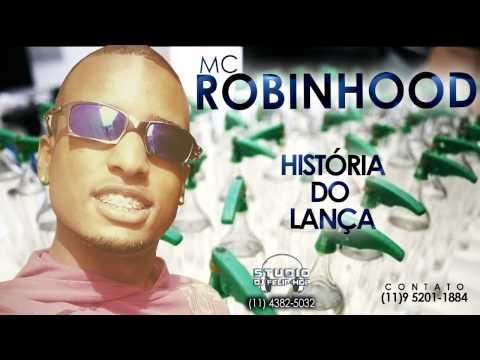 Baixar MC ROBIHOOD - HISTÓRIA DO LANÇA ( DJ FELIPHOP )