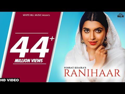 RANIHAAR : Nimrat Khaira (Official Video) Preet Hundal - Sukh Sanghera