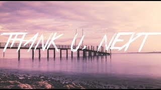 Ariana Grande - Thank u, next ( Lyrics )