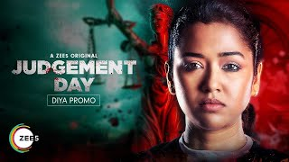 Diya, the shy yet courageous sister | Judgement Day | Promo | Streaming Now On ZEE5