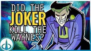 Did THE JOKER Kill Batman's Parents? | Watchtower Database