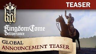 Kingdom Come: Deliverance - 'Global Announcement' Teaser