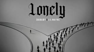 """DaBaby Featuring Lil Wayne - """"Lonely"""" (Official Audio)"""